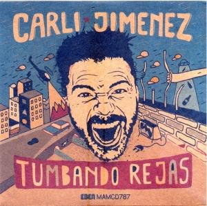 CARLI JIMENEZ - TUMBANDO REJAS (2014) 01