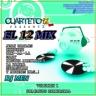 EL 12 MIX - VOL 1 (Cuarteto comercial)
