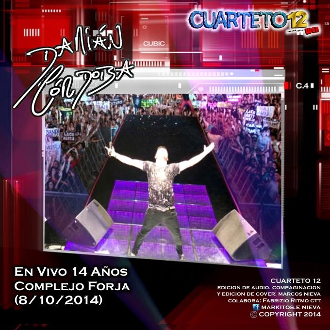 Damian cordoba en vivo 14 a os forja 8 10 2014 - Forja en cordoba ...