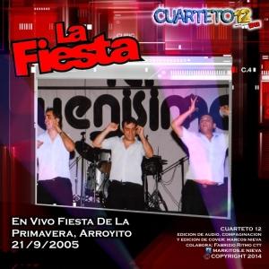 LA FIESTA - FIESTA DE LA PRIMAVERA ARROYITO (2005)