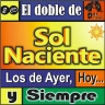 SOL NACIENTE - LOS DE AYER, HOY Y SIEMPRE (1999)