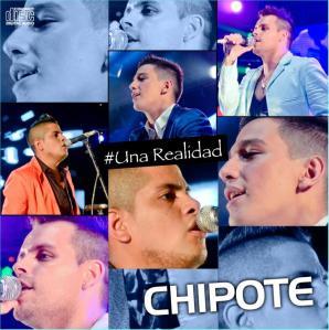 CHIPOTE - UNA REALIDAD (2015) 01