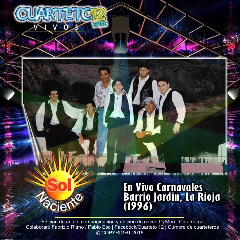 Sol naciente en vivo barrio jard n la rioja 1996 for Banda del sol jardin olvidado