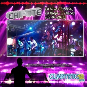 CHIPOTE - EN VIVO CLUB XXI, LA RIOJA (02-01-2015)