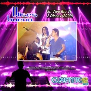 ULISES BUENO - EN VIVO RIO IV (2009)