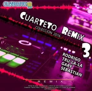 CUARTETO REMIX - COLECCION 2016 VOL. 3