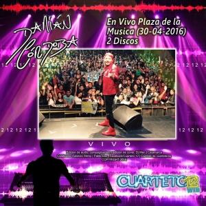 DAMIAN CORDOBA - EN VIVO PLAZA DE LA MUSICA (30-04-2016)