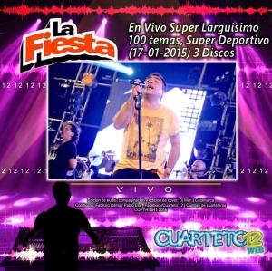 LA FIESTA - EN VIVO SUPER LARGUISIMO 100 TEMAS, SUPER DEPORTIVO (17-01-2015)