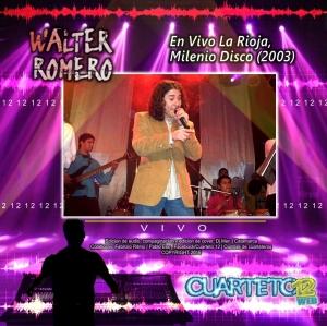 WALTER ROMERO - EN VIVO LA RIOJA, MILENIO DISCO (2006)