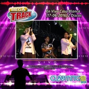 mega-track-en-vivo-casa-blanca-17-06-2016