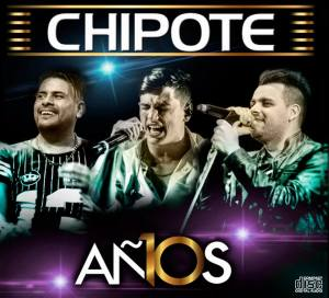 chipote-10-anos