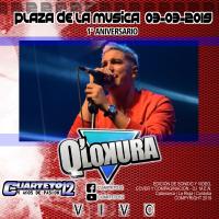 Q' LOKURA - EN VIVO 1° ANIVERSARIO, PLAZA DE LA MUISCA (03-03-2019)